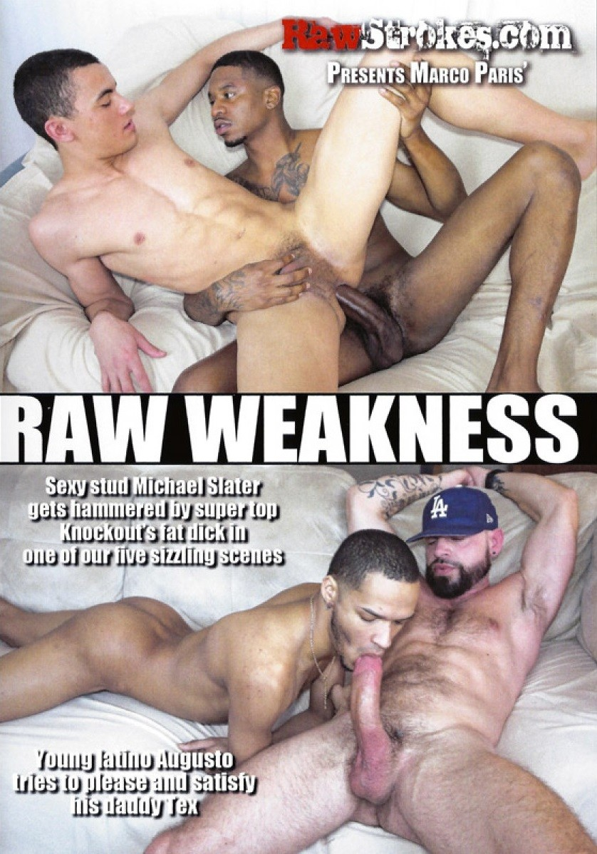 Raw Weakness