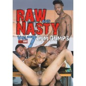 Raw And Nasty 7: Cum Dumps