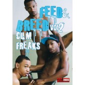 Feed And Breed 2: Cum Freaks