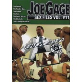 Joe Gage Sex Files 11: Doctors And Dads 2