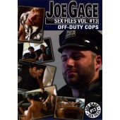 Joe Gage Sex Files 13: Off-Duty Cops