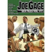 Joe Gage Sex Files, Vol 11: Doctors and Dads 2
